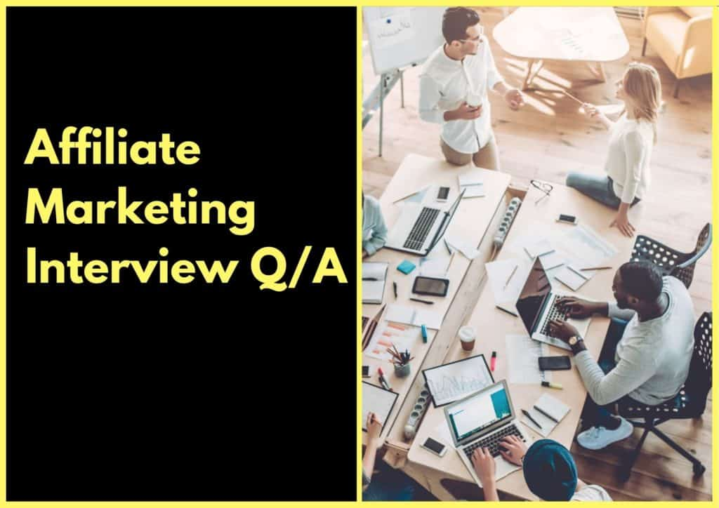 Affiliate Marketing Interview Questions and Answers