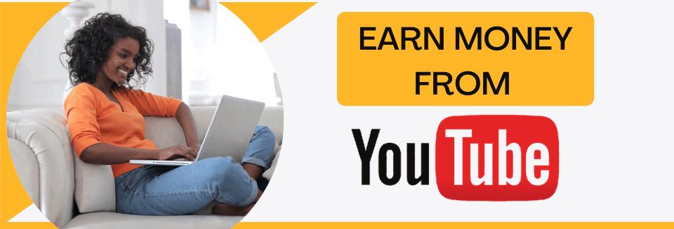 Earn Money from YouTube